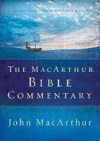 The MacArthur Bible Commentary by John F. MacArthur Jr.