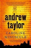 Caroline Minuscule (William Dougal, #1)
