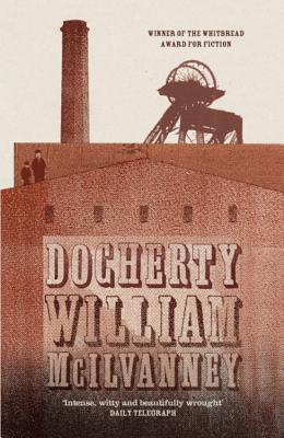 Book Review: Docherty by William McIlvanney
