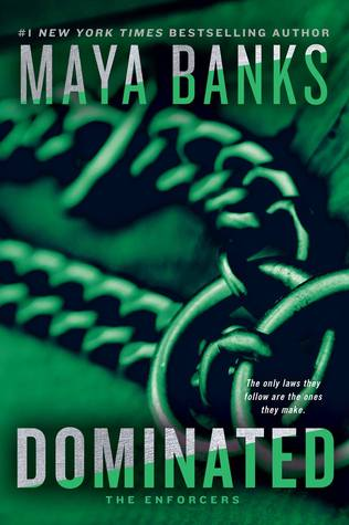 Dominated (The Enforcers, #2)