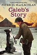 Caleb's Story (Sarah, Plain and Tall #3)