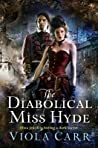 The Diabolical Miss Hyde (Electric Empire, #1)