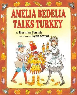 Amelia Bedelia Talks Turkey
