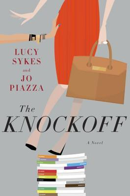 The Knockoff by Lucy Sykes