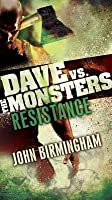 Resistance: Dave vs. the Monsters (David Hooper, #2)