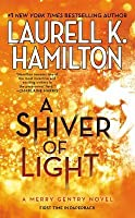 A Shiver of Light (Meredith Gentry, #9)