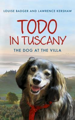 Todo in Tuscany by Louise Badger