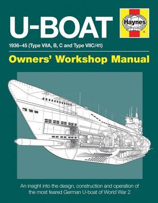 U-Boat Manual: An insight into owning, operating and maintaining a World War 2 German Type VIIC U-boat