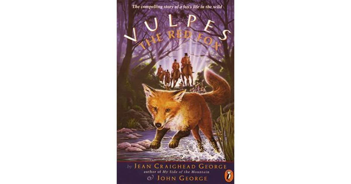 Jean Craighead George Quotes: Vulpes, The Red Fox By Jean Craighead George