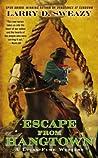 Escape from Hangtown (Lucas Fume #2)