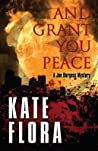And Grant You Peace (Joe Burgess, #4)