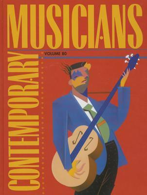 Contemporary-Musicians-Profiles-of-the-People-in-Music-Volume-6