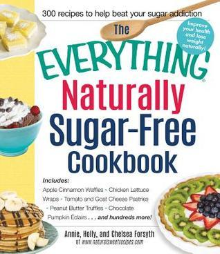 The-everything-naturally-sugar-free-cookbook