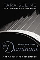 The Dominant (The Submissive Trilogy, #2)