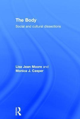 The Body Social and Cultural Dissections