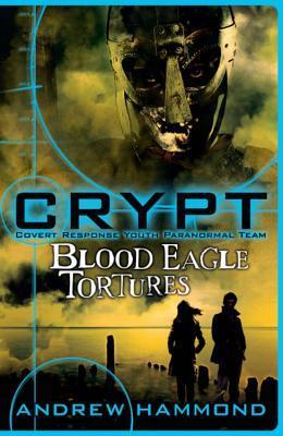 Crypt 4: Blood Eagle Tortures