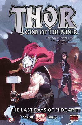 Thor: God of Thunder, Volume 4: The Last Days of Midgard by