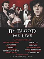 By Blood We Live (Otherworld Stories, #7.2 -Twilight)