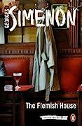 The Flemish House (Maigret, #15)