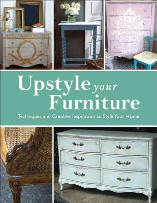 Upstyle Your Furniture by Stephanie Jones