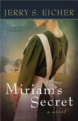 Miriam's Secret (Land of Promise, #1)