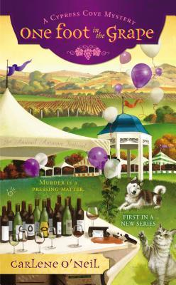 One Foot in the Grape (Cypress Cove Mystery, #1)