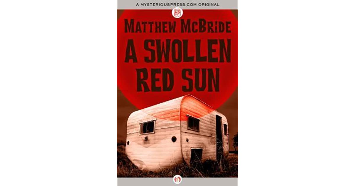A swollen red sun by matthew mcbride fandeluxe Images