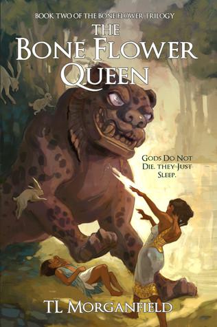 The Bone Flower Queen (The Bone Flower Trilogy, #2)