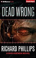 Dead Wrong (The Rho Agenda Inception, #2)