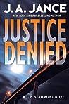 Justice Denied (J.P. Beaumont, #18)