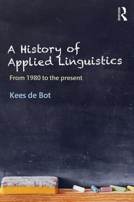 A History of Applied Linguistics - From 1980 to the present