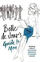 Belle de Jour's Guide To Men (Belle De Jour, #4)