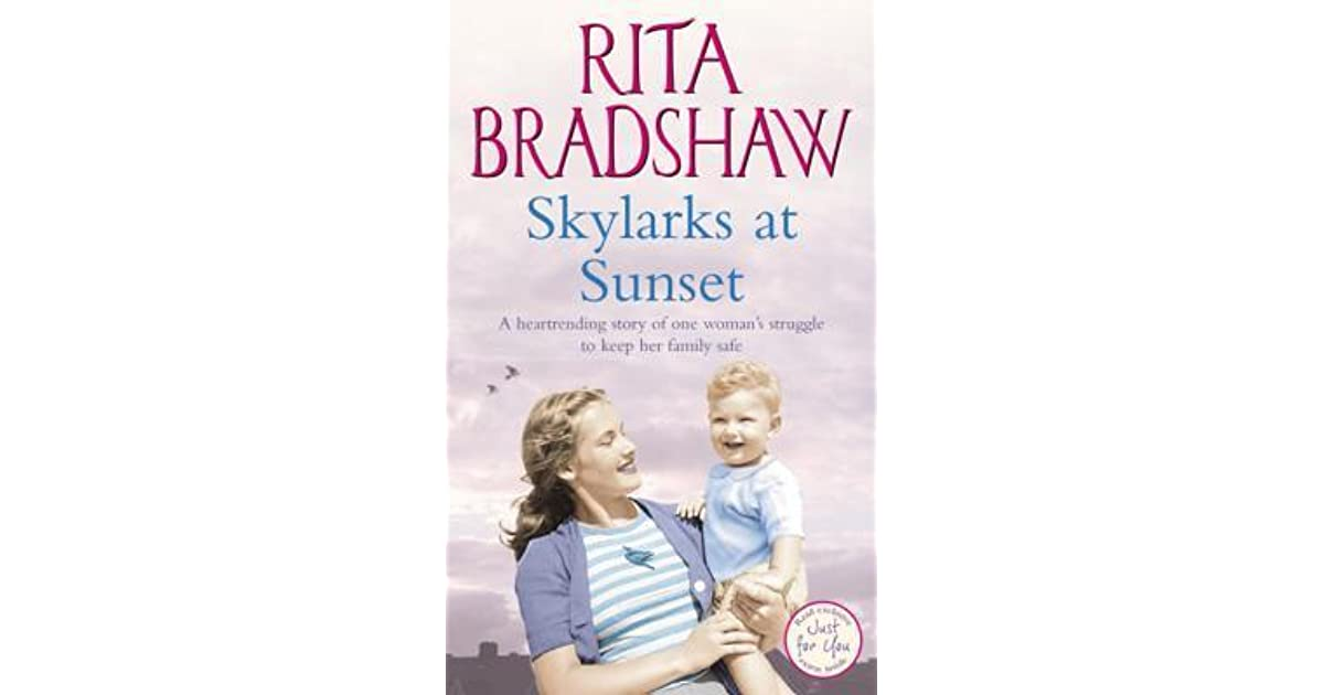 Skylarks At Sunset An Unforgettable Saga Of Love Family And Hope