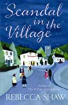 Scandal In The Village (Tales from Turnham Malpas #6)