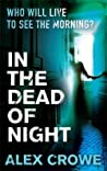 In the Dead of Night. Alex Crowe