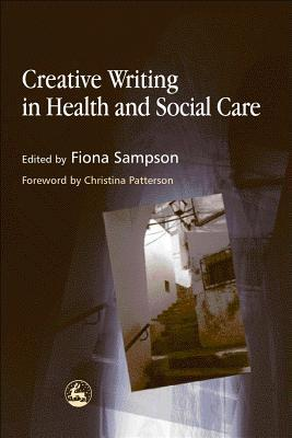Creative Writing in Health and Soc