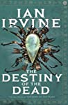 The Destiny of the Dead (The Song of the Tears, #3) pdf book review