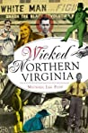 Wicked Northern Virginia by Michael Lee Pope