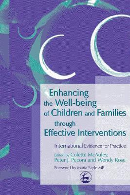 Enhancing-the-Well-Being-of-Children-and-Families-Through-Effective-Interventions-International-Evidence-for-Practice