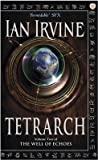 Tetrarch: A Tale Of The Three Worlds (The Well of Echoes, #2) pdf book review