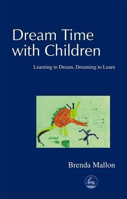 Dream-Time-With-Children-Learning-to-Dream-Dreaming-to-Learn