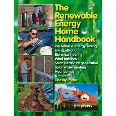 The Renewable Energy Home Handbook: Insulation & energy