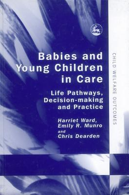 Babies-And-Young-Children-in-Care-Life-Pathways-Decision-making-And-Practice