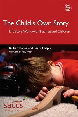 The-Child-s-Own-Story-Life-Story-Work-with-Traumatized-Children