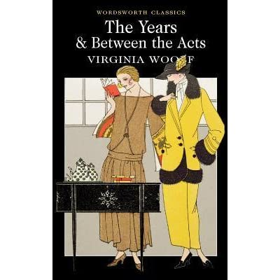 The Years Between Acts By Virginia Woolf