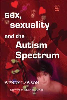 Sex, Sexuality And The Autism Spect
