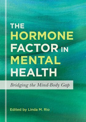 The Hormone Factor in Mental Health