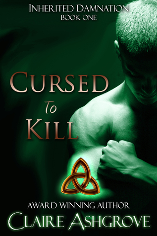 Cursed to Kill (Inherited Damnation, #1)