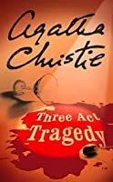 Three Act Tragedy (Hercule Poirot, #11)