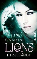 Heisse Fänge (Lions, #7)